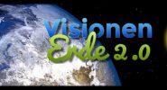 Visionen für die Erde